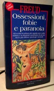 OSSESSIONI, FOBIE E PARANOIA Freud 1995 GRANDI TASCABILI ECONOMICI NEWTON