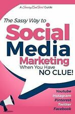 Social Media Marketing - When You Have NO CLUE! : Youtube, Instagram, Pintere...