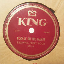 BROWN'S FERRY FOUR Rockin' On The Waves KING 577 Exc SUPERB COUNTRY-GOSPEL HEAR