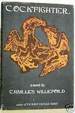 COCKFIGHTER  -   CHARLES WILLEFORD  -  1ST EDITION -  1972  - FILM