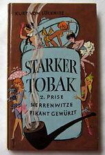 STARKER TOBAK - 2. Prise Herrenwitze pikant gewürzt - Kurt von Löcknitz