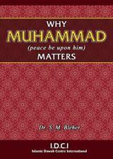 ISLAM: WHY MUHAMMAD MATTERS