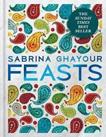 Feasts From the Sunday Times no.1 bestselling author of Persiana & Sirocco Book