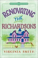 Tales from the Goose Creek BandB: Renovating the Richardsons by Virginia.