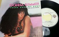 "DONNA SUMMER - THERE GOES MY BABY - 45 GIRI 7"" - SPAIN PRESS"