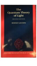 The Quantum Theory of Light by Rodney Loudon (1983, Paperback, Revised)