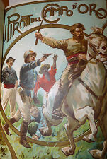 3 opere in 1: Boussenard, Duclos, Mael 1906 PIRATI CAMPO ORO AQUILA NERA DESERTO