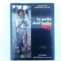 """"""" La Pelle Dell' India """" Di Luciana Lain e Francesco Calloni Editrice Velar"""