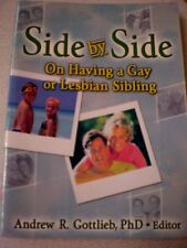 Gay or Lesbian Sibling:  SIDE BY SIDE, VGC : A GOTTLIEB, Ph D  Family s/c book