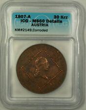 1807-A Austria Franz II Copper 30 Kreuzer ICG MS-60 Details Corroded KM#2149