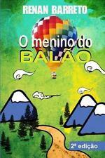 O Menino Do Balao by Renan Barreto (2010, Paperback)