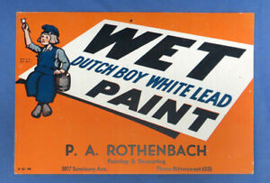 Vintage Dutch Boy White Lead Wet Paint Cardboard Sign EXC!
