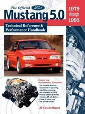 The Official Mustang 5. 0 Technical Reference and Performance Handbook : 1979-19