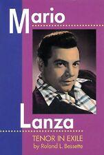 Mario Lanza: Tenor in Exile