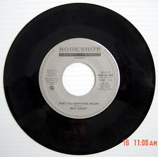 ONE 1988'S 45 R.P.M. RECORD, RAY GRIFF, CALGARY CALGARY + THAT OLD MONTANA MOON