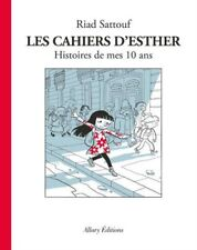 Les cahiers D'esther - Tome 1 histoires de mes 10 ans (riad Sattouf) | Allary
