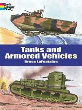 NEW Tanks and Armored Vehicles, Dover Coloring Book by Bruce LaFontaine