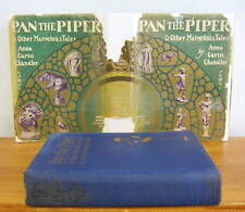 PAN THE PIPER by Anna Curtis Chandler, 1923 1st in DJ