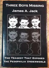Signed James Jack Three Boys Missing hcdj in vgc+ pedophilia underworld
