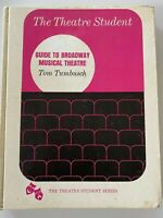 Guide To Broadway Musical Theatre by Tom Tumbusch 1972 Hardcover
