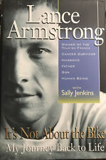 It's Not about the Bike: My Journey Back to Life by S. Jenkins Lance Armstrong