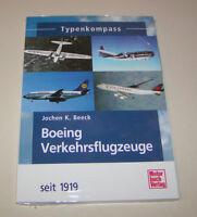 Boeing 707, 737, 747, 777, 787 - Verkehrsflugzeuge seit 1919 - Typenkompass!