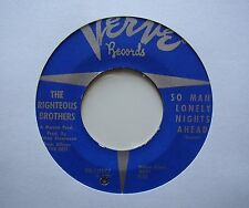 """THE RIGHTEOUS BROTHERS: So Many Lonely Nights Ahead (Verve) 7"""" single"""