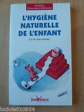 L'hygiène naturelle de l'enfant : La vie sans couches de...   Livre   d'occasion