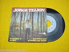 JORGE TEIJON Te puedes ir en paz single(VG++/VG+) 1966 Ç
