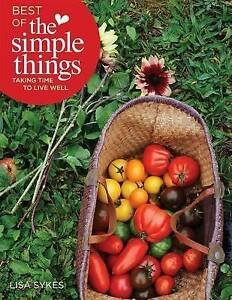 Best of the Simple Things: Taking Time to Live Well, Excellent, Lisa Sykes Book