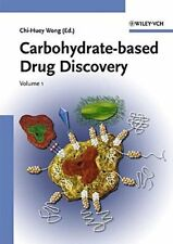 Carbohydrate-based Drug Discovery: 2 Volume Set, Wong 9783527306329 New+=