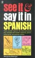 See It and Say It in Spanish, Paperback by Madrigal, Margarita, Brand New, Fr...