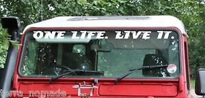 Fits Defender Windscreen ONE LIFE. LIVE IT. Decal Sticker  Camel Trophy V4