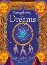 Remembering Your Dreams By Craig Hamilton-Parker, Steiner Lund, Lynne Milton, S