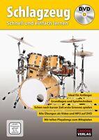 Schlagzeug - Schnell und einfach lernen - mit DVD