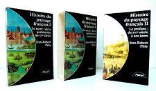 HISTOIRE DU PAYSAGE FRANCAIS EN 2 TOMES - JEAN ROBERT PITTE- Ed . PLURIEL 1994