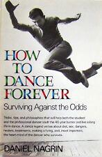 HOW TO DANCE FOREVER - DANIEL NAGRIN