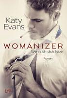 Womanizer - Wenn ich dich liebe von Katy Evans (28.09.2018, Taschenbuch)