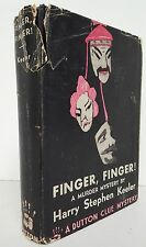 Finger, Finger! - Harry Stephen Keeler - SIGNED FIRST EDITION HB - Dutton 1938