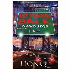 No Turnin' Back by Don Q (2013, Paperback)