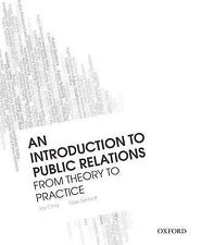 An Introduction to Public Relations: From Theory to Practice by Gae Synnott, Joy