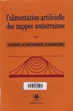 L'ALIMENTATION ARTIFICIELLE DES NAPPES SOUTERRAINES DE BIZE, BOURGUET, LEMOINE