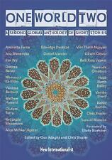 One World Two: A Second Global Anthology of Short Stories (Paperback or Softback