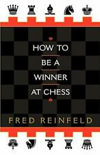 How to Be a Winner at Chess, Reinfeld, Fred 9780449912065 Fast Free Shipping,,