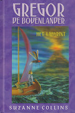 GREGOR DE BOVENLANDER 2 - HET LABYRINT - Suzanne Collins