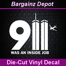 Vinyl Decal * 911 WAS AN INSIDE JOB * Twin Towers 9/11 Truth Conspiracy Sticker