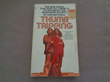 Thumb Tripping - Don Mitchell - Bantam - Paperback - 1971