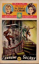LES ENFANTS DE LORRAINE  N° 16  HENRI D ALZON   L ENNEMI SECRET  1946