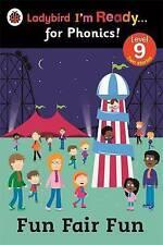 Ladybird I'm Ready for Phonics Level 9 Fun Fair Fun Book 2014