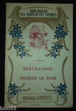 Bertrandou - Jacques Le Flok - A. Bailly - 1930 - enfantina - ill. Clérice Morin